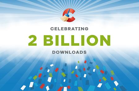 We've reached 2 billion CCleaner downloads!