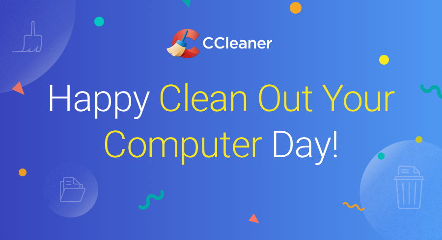 Happy Clean Out Your Computer Day!