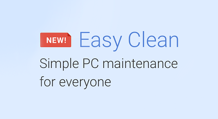 Introducing, Easy Clean: our new, simplified cleaning flow!