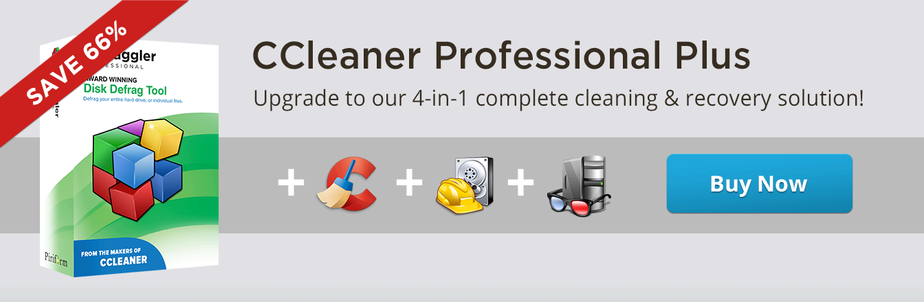 CCleaner Professional Plus - Upgrade to our 4-in-1 complete cleaning & recovery solution